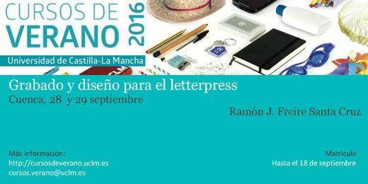 Grabado y Diseño para el Letterpress. Curso de Verano 2016